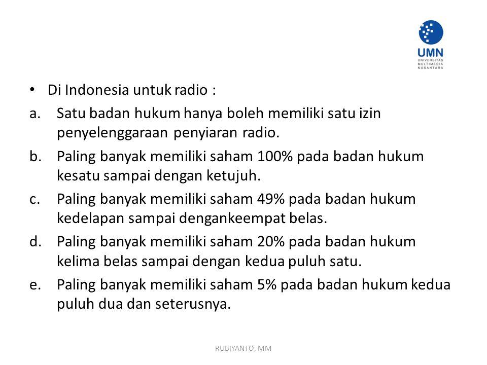 Di Indonesia untuk radio :