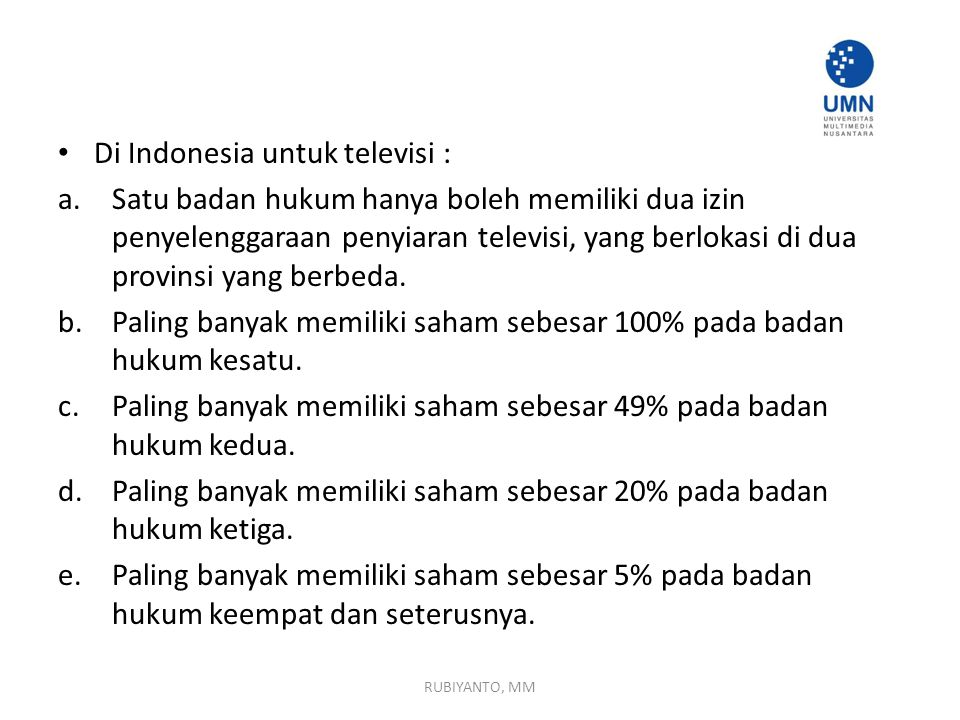 Di Indonesia untuk televisi :