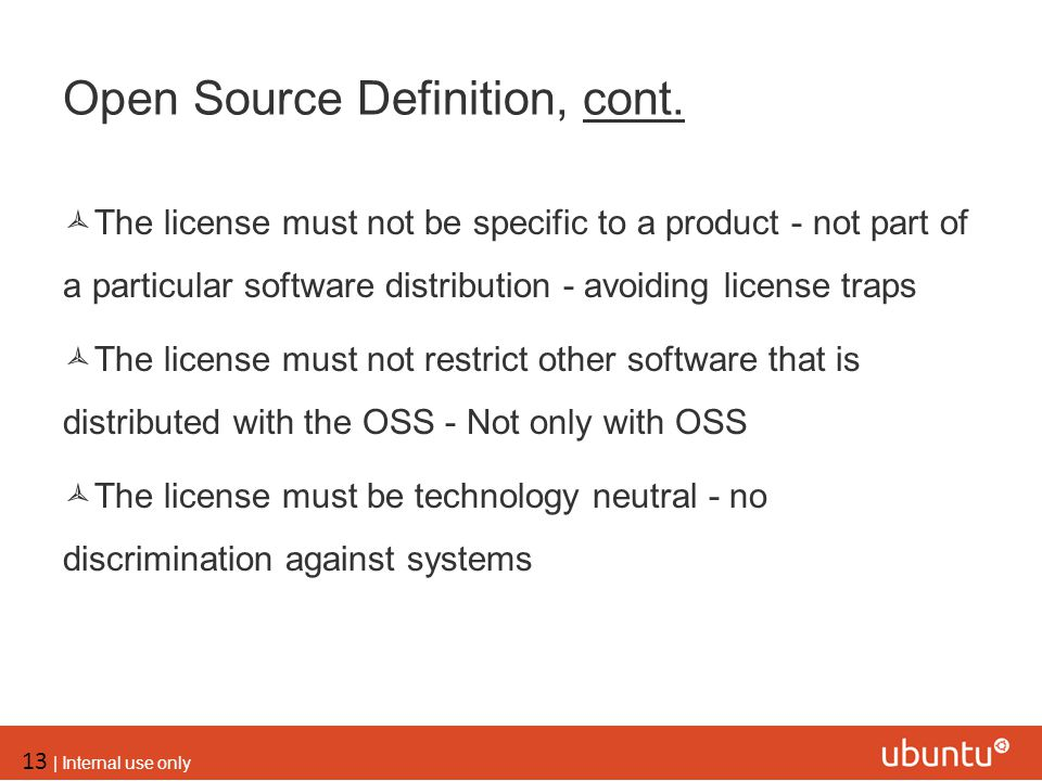 Open Source Definition, cont.