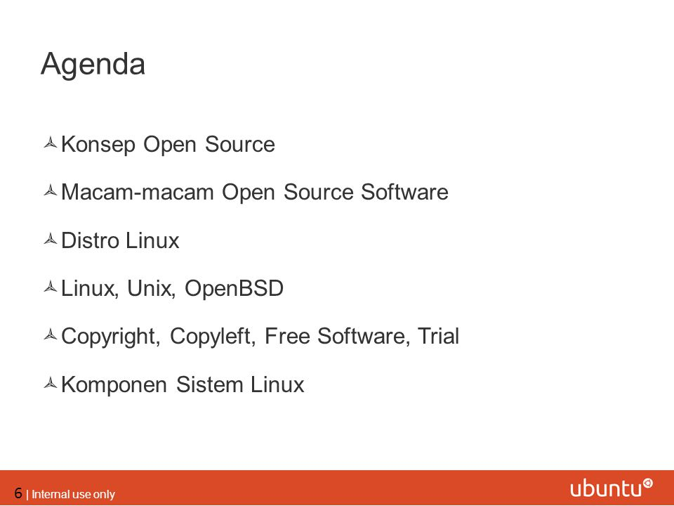 Agenda Konsep Open Source Macam-macam Open Source Software