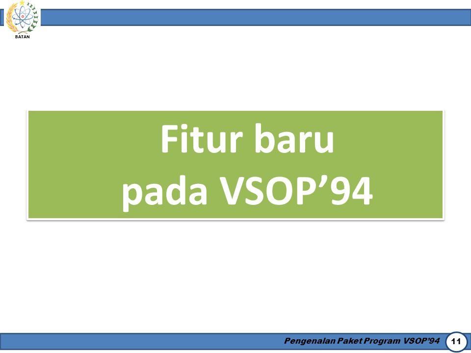 Fitur baru pada VSOP'94 Pengenalan Paket Program VSOP'94