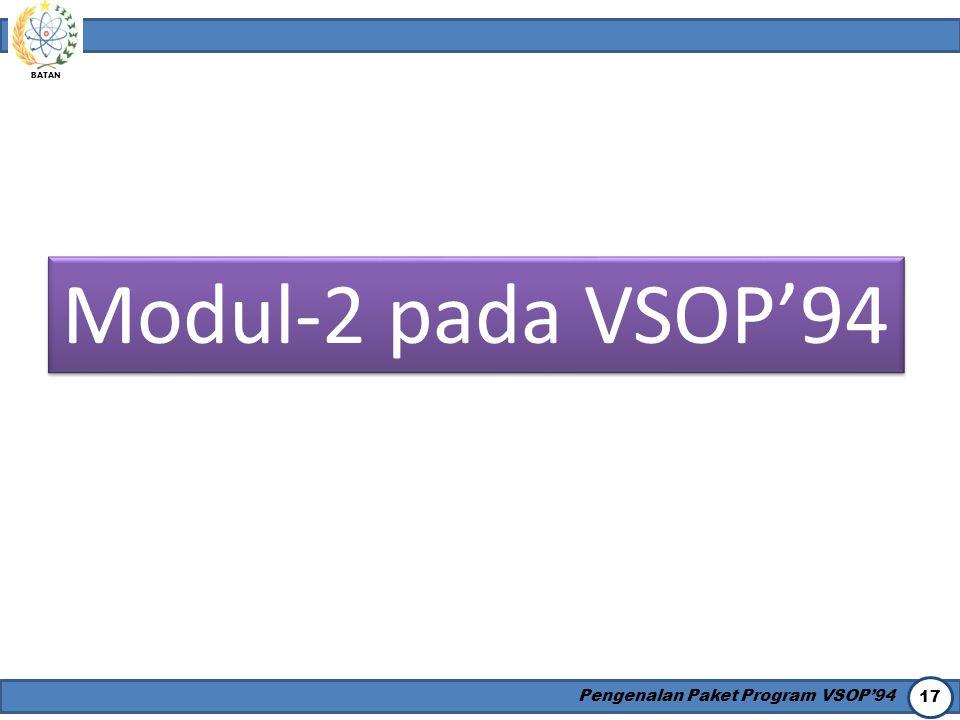 Modul-2 pada VSOP'94 Pengenalan Paket Program VSOP'94