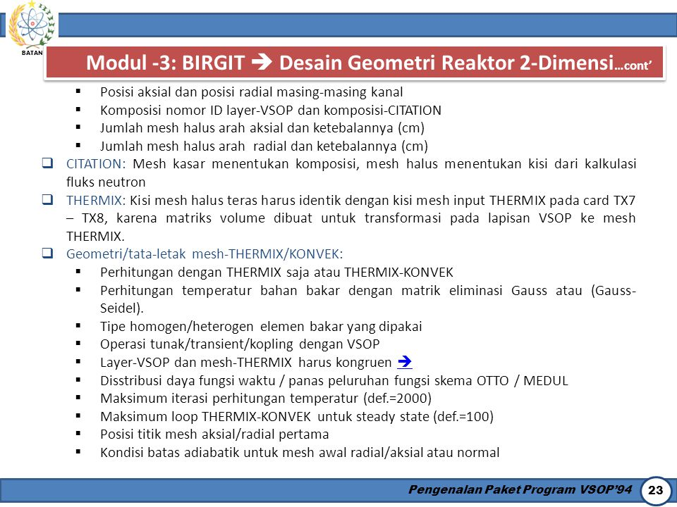 Modul -3: BIRGIT  Desain Geometri Reaktor 2-Dimensi…cont'