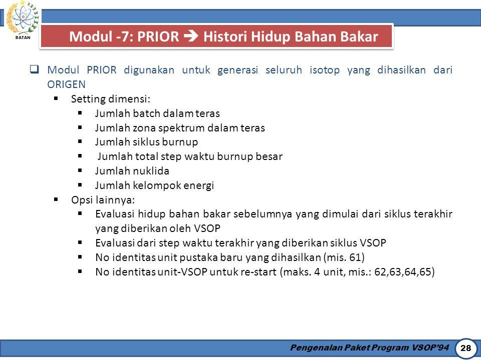 Modul -7: PRIOR  Histori Hidup Bahan Bakar
