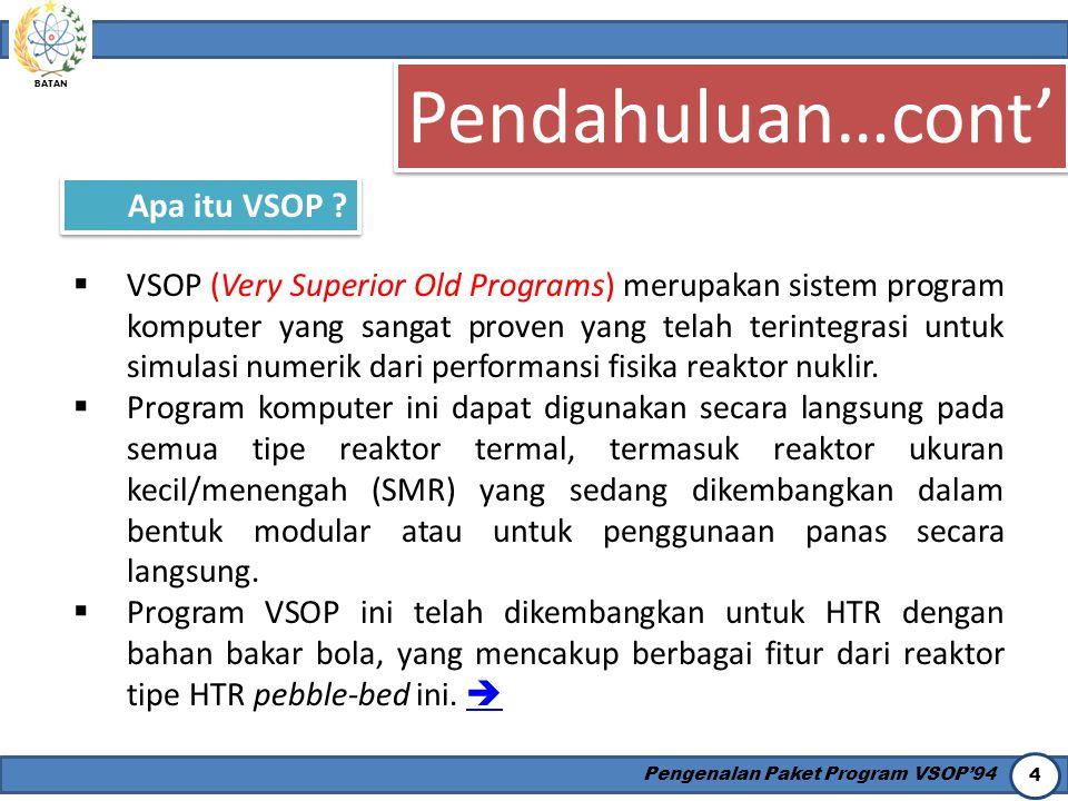 Pendahuluan…cont' Apa itu VSOP