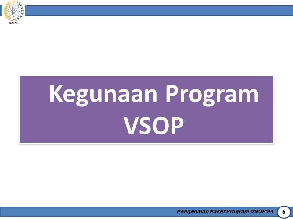 Kegunaan Program VSOP Pengenalan Paket Program VSOP'94