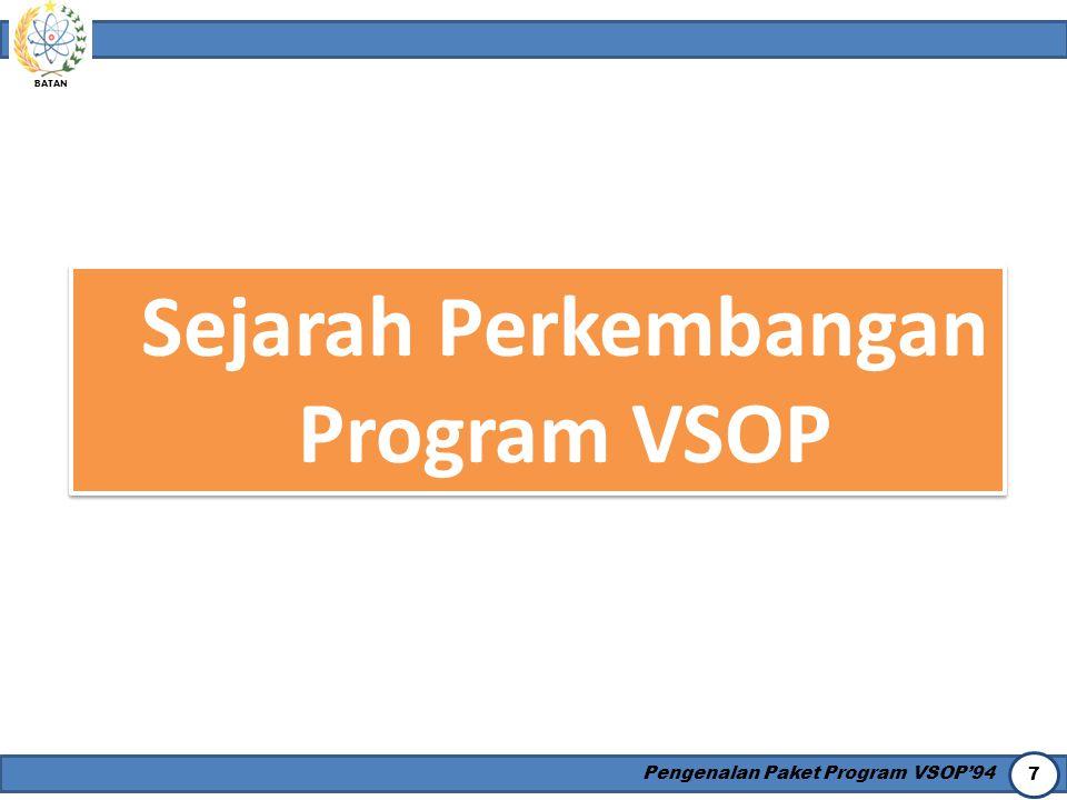 Sejarah Perkembangan Program VSOP