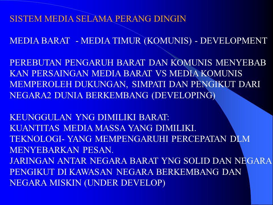 SISTEM MEDIA SELAMA PERANG DINGIN