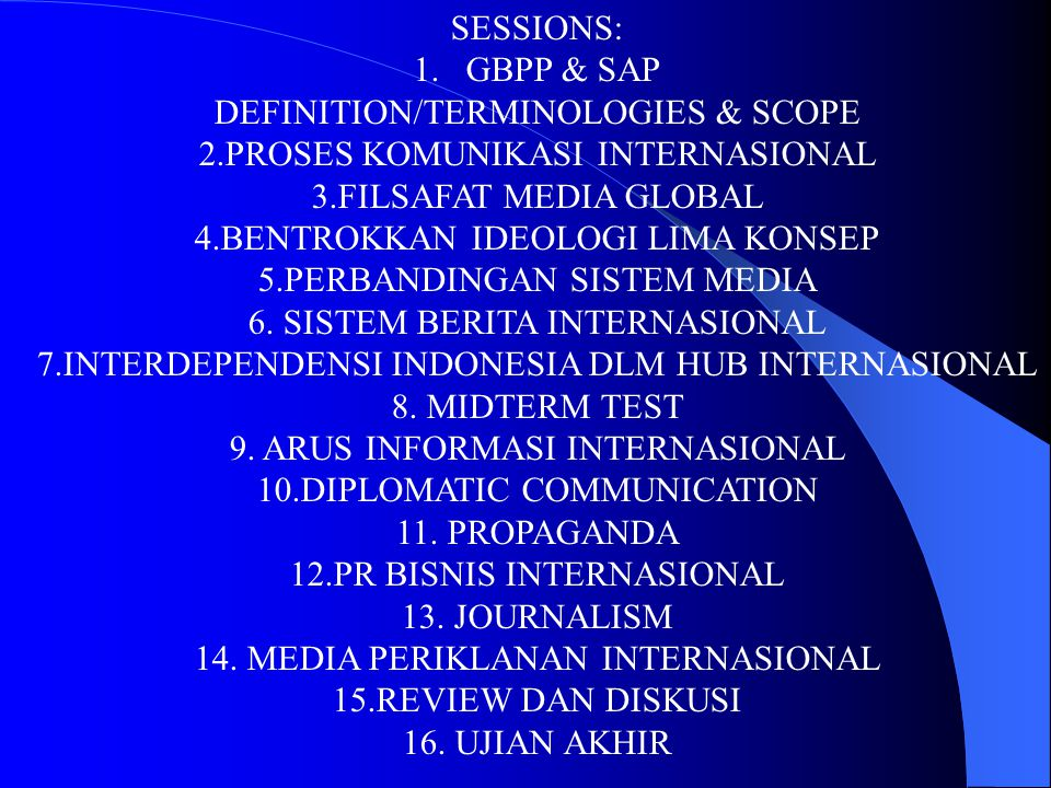 DEFINITION/TERMINOLOGIES & SCOPE 2.PROSES KOMUNIKASI INTERNASIONAL