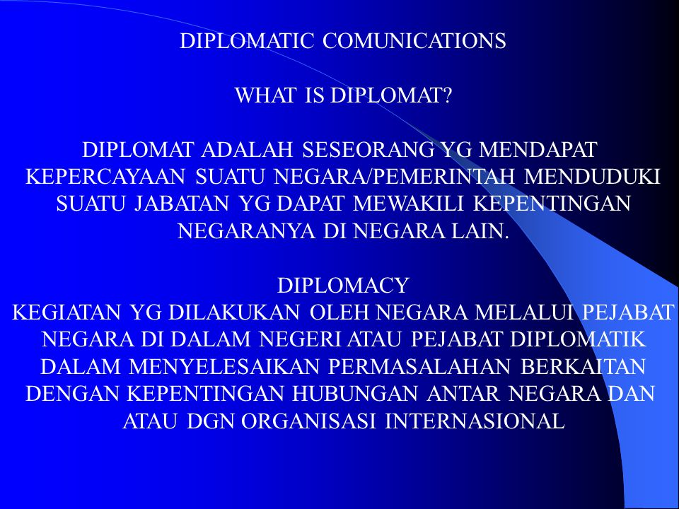 DIPLOMATIC COMUNICATIONS WHAT IS DIPLOMAT