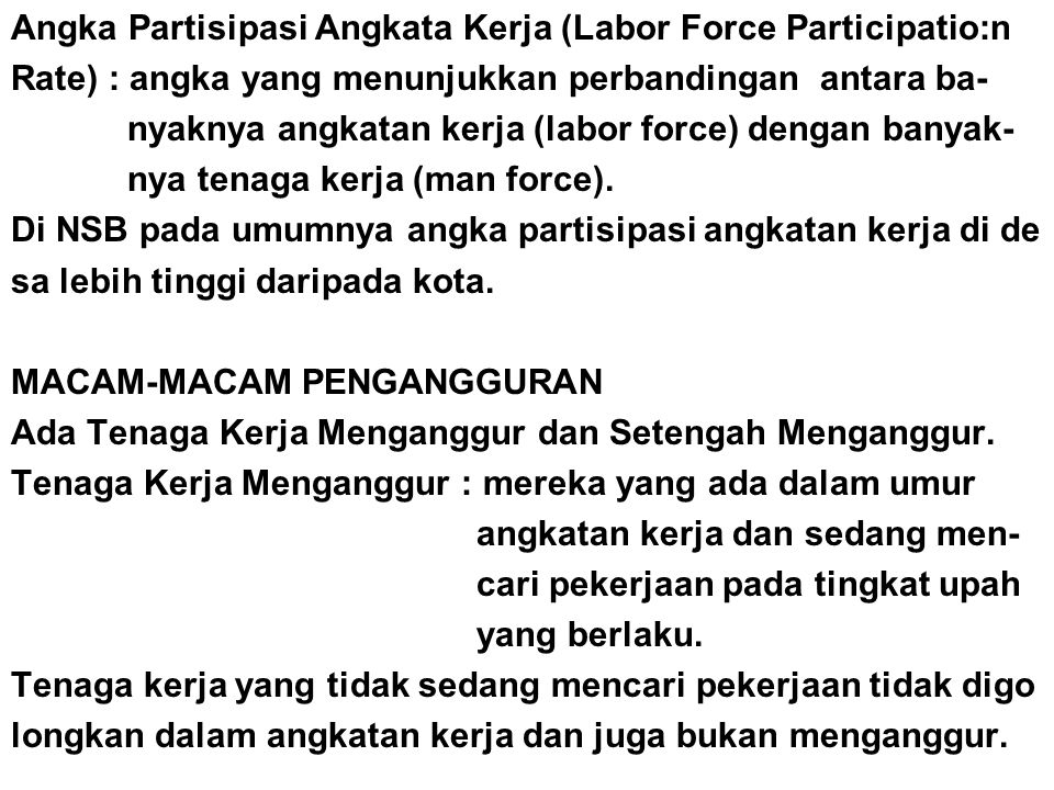 Angka Partisipasi Angkata Kerja (Labor Force Participatio:n