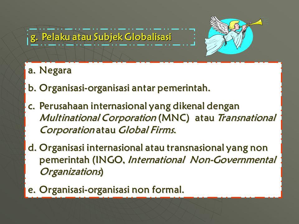 Pelaku atau Subjek Globalisasi