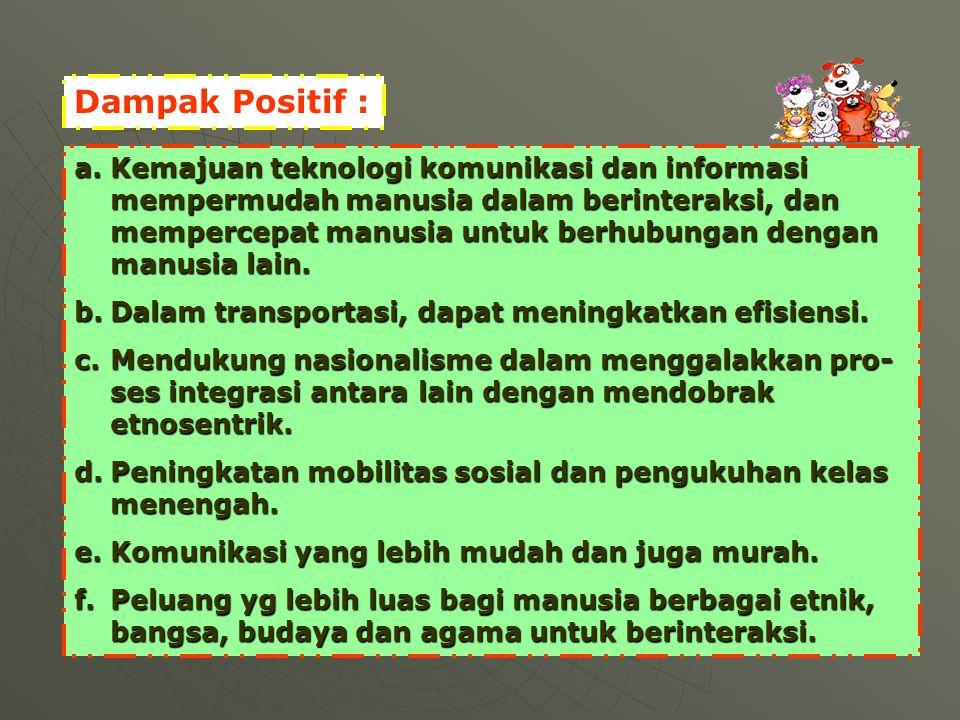 Dampak Positif :