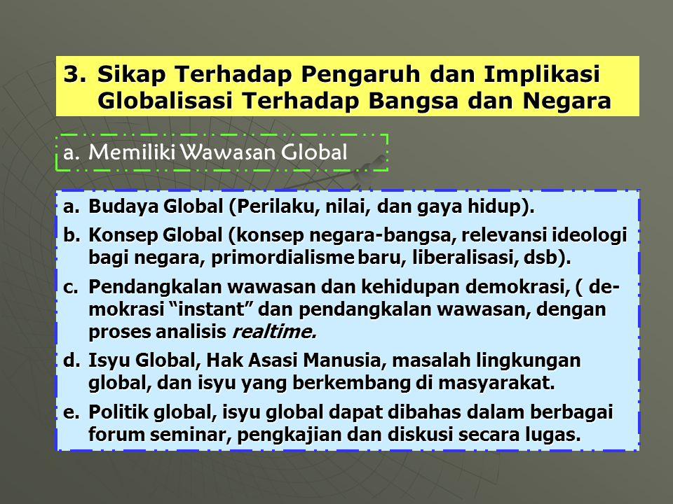Memiliki Wawasan Global