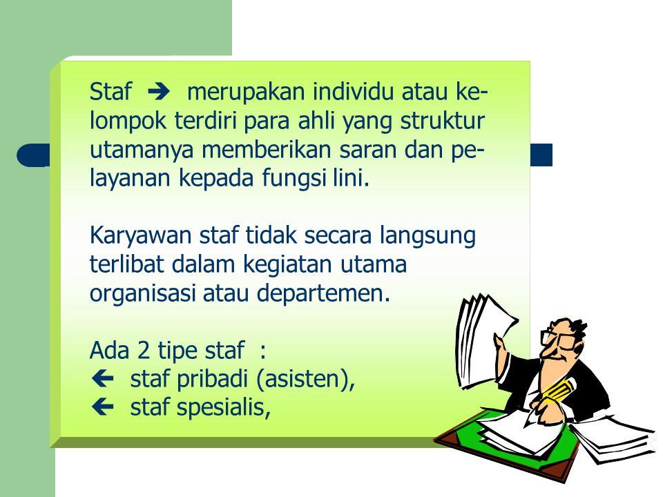 Staf  merupakan individu atau ke-