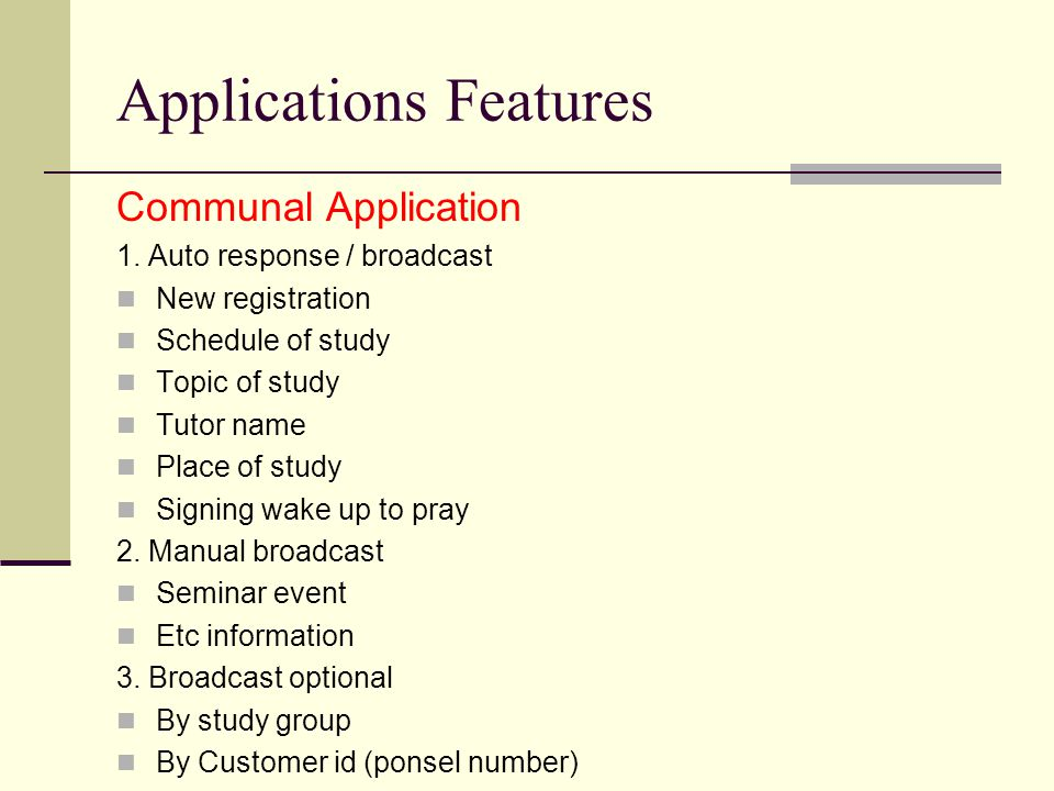 Applications Features