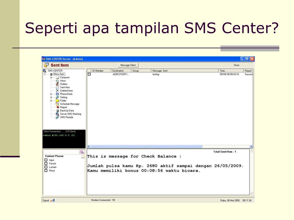 Seperti apa tampilan SMS Center