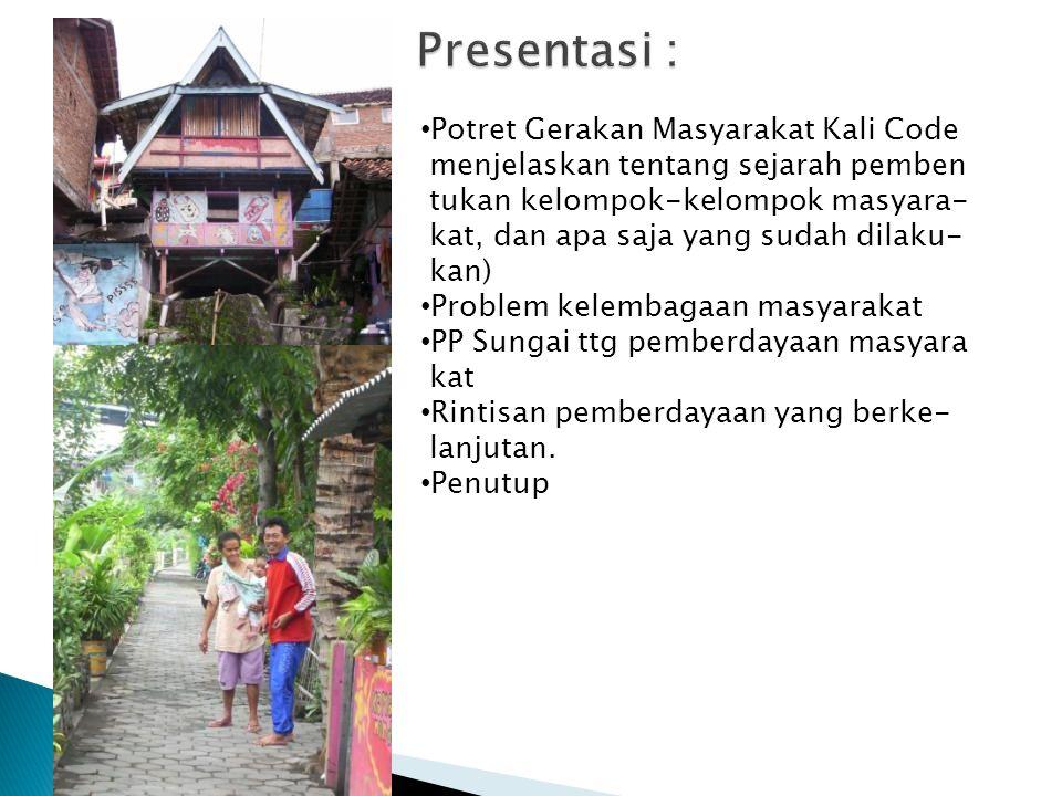 Presentasi : Potret Gerakan Masyarakat Kali Code