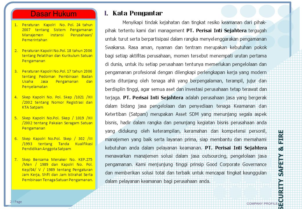 Dasar Hukum I. Kata Pengantar COMPANY PROFILE SECURITY SAFETY & FIRE
