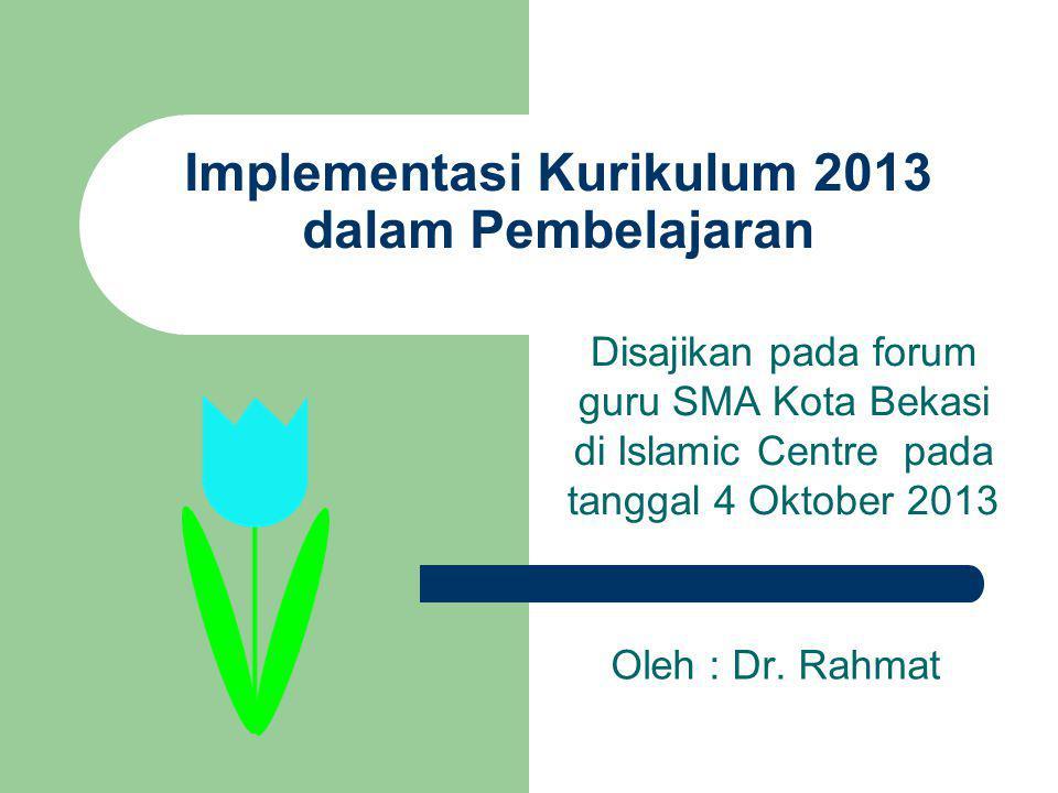 Implementasi Kurikulum 2013 dalam Pembelajaran