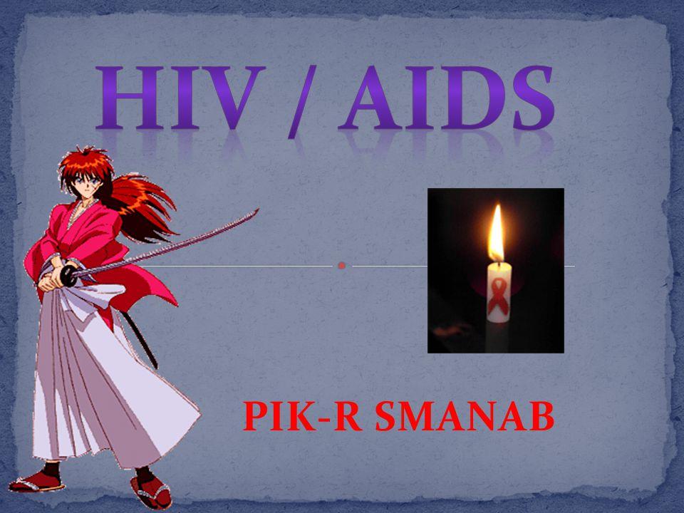 HIV / AIDS PIK-R SMANAB