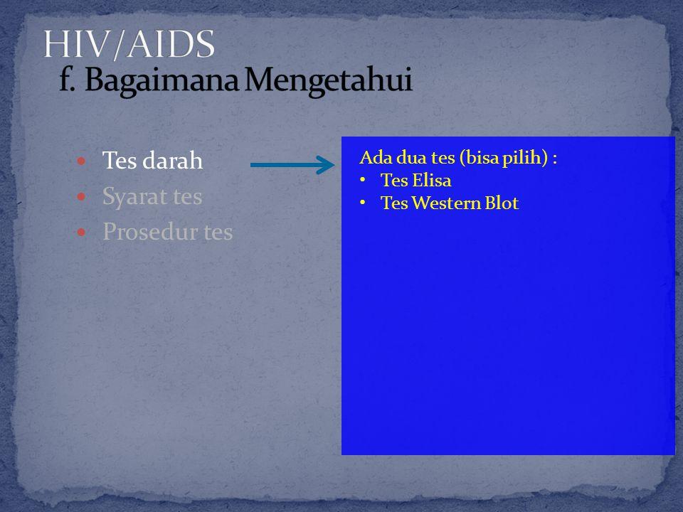 HIV/AIDS f. Bagaimana Mengetahui