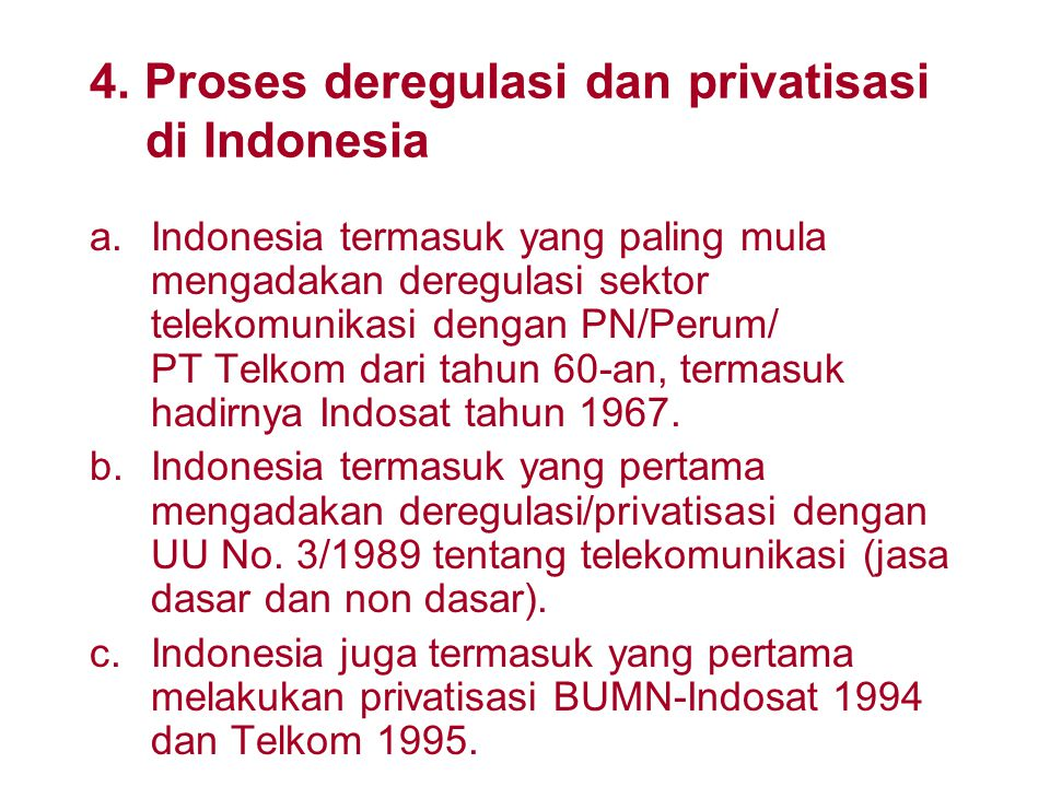 4. Proses deregulasi dan privatisasi di Indonesia