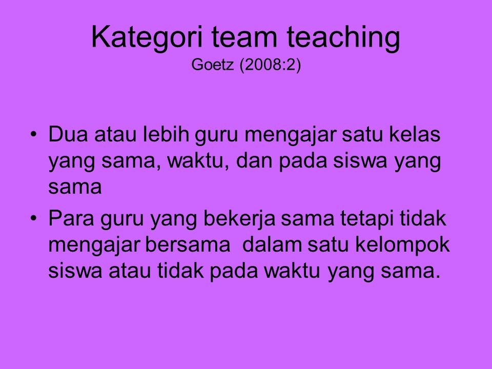 Kategori team teaching Goetz (2008:2)