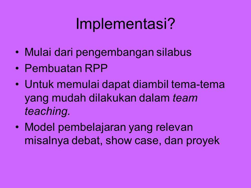Implementasi Mulai dari pengembangan silabus Pembuatan RPP