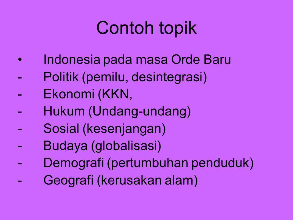 Contoh topik Indonesia pada masa Orde Baru