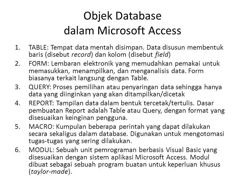 Objek Database dalam Microsoft Access