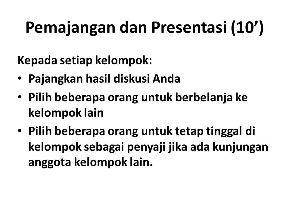 Pemajangan dan Presentasi (10')