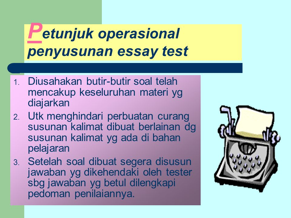 Petunjuk operasional penyusunan essay test