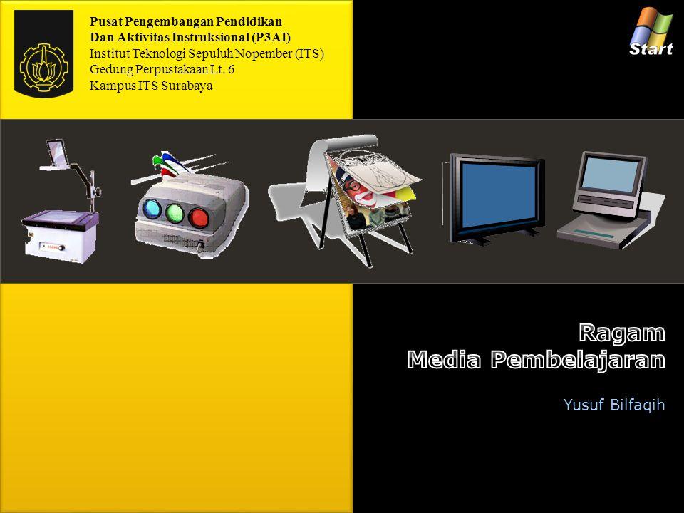 Ragam Media Pembelajaran Yusuf Bilfaqih