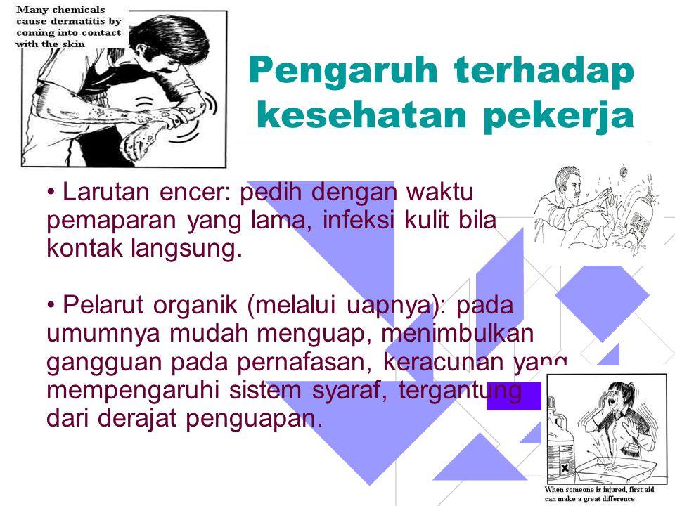 Pengaruh terhadap kesehatan pekerja