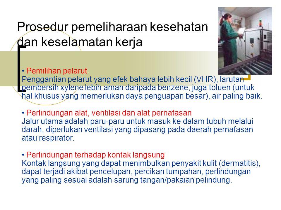 Prosedur pemeliharaan kesehatan dan keselamatan kerja