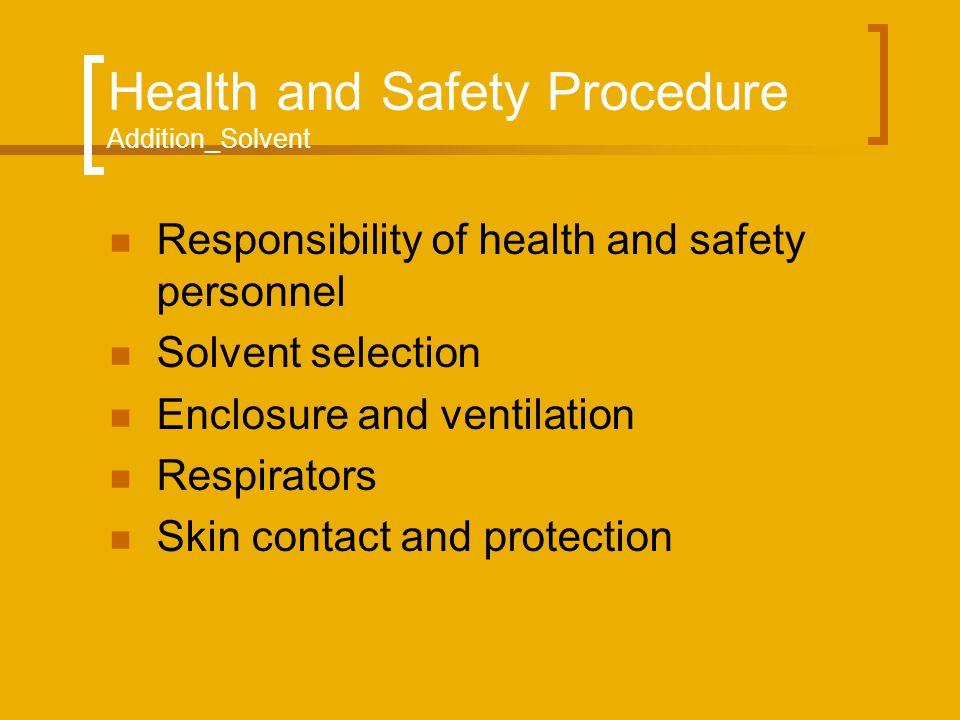 Health and Safety Procedure Addition_Solvent
