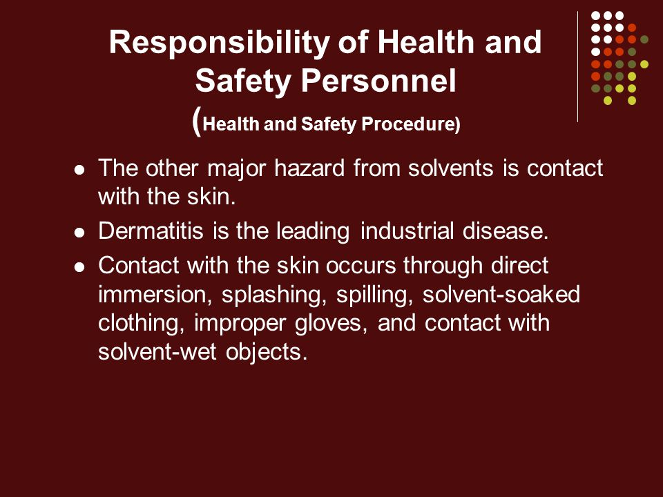 Responsibility of Health and Safety Personnel (Health and Safety Procedure)