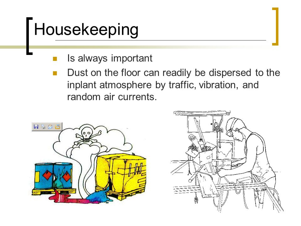 Housekeeping Is always important