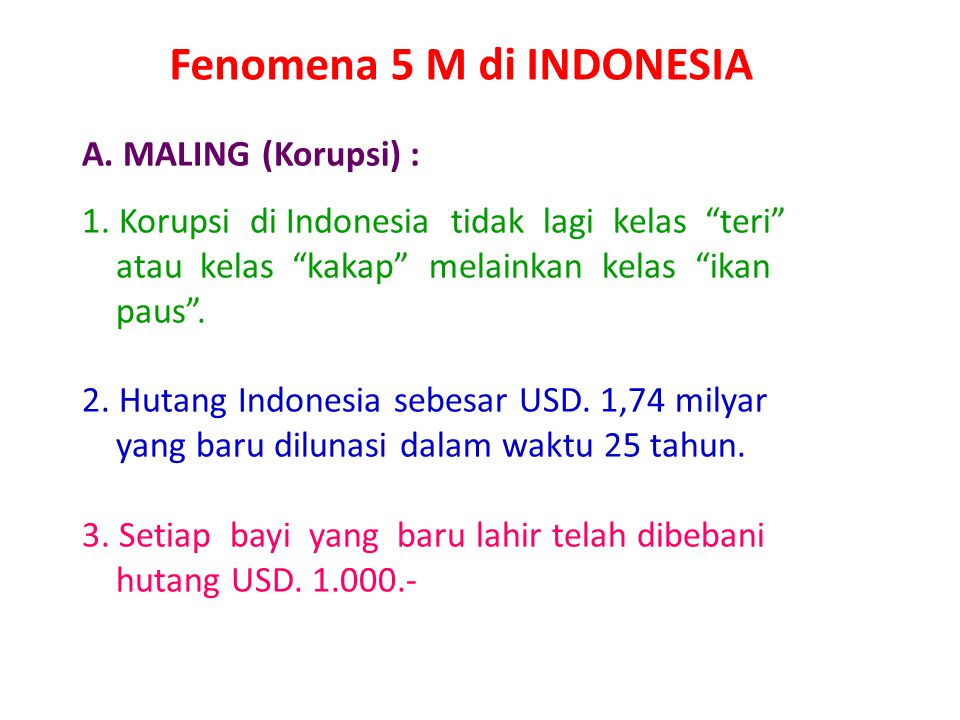 Fenomena 5 M di INDONESIA