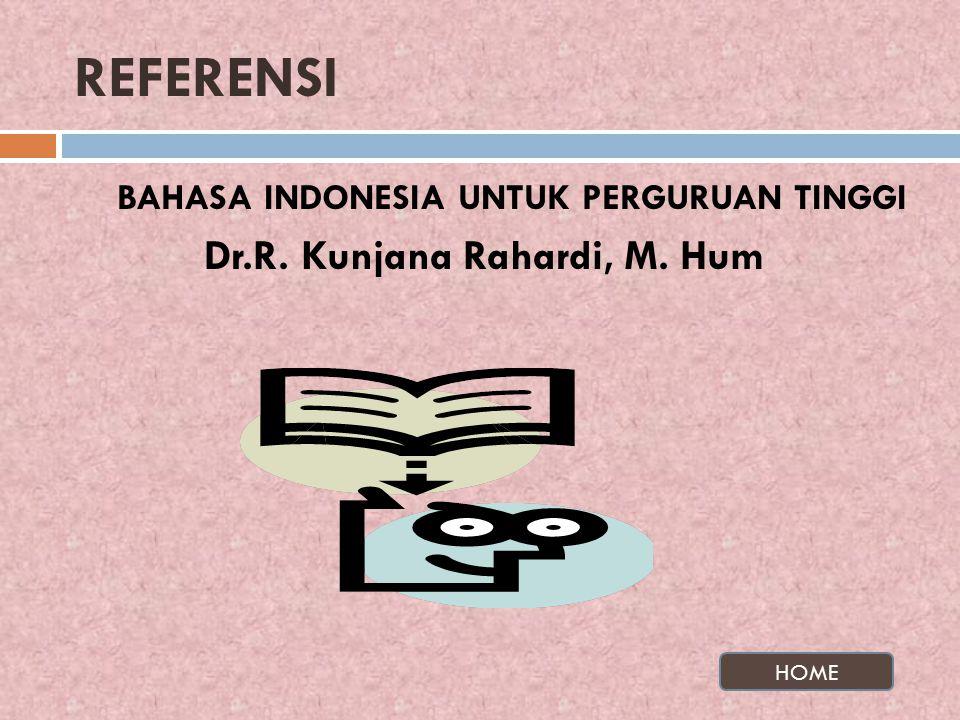 REFERENSI BAHASA INDONESIA UNTUK PERGURUAN TINGGI
