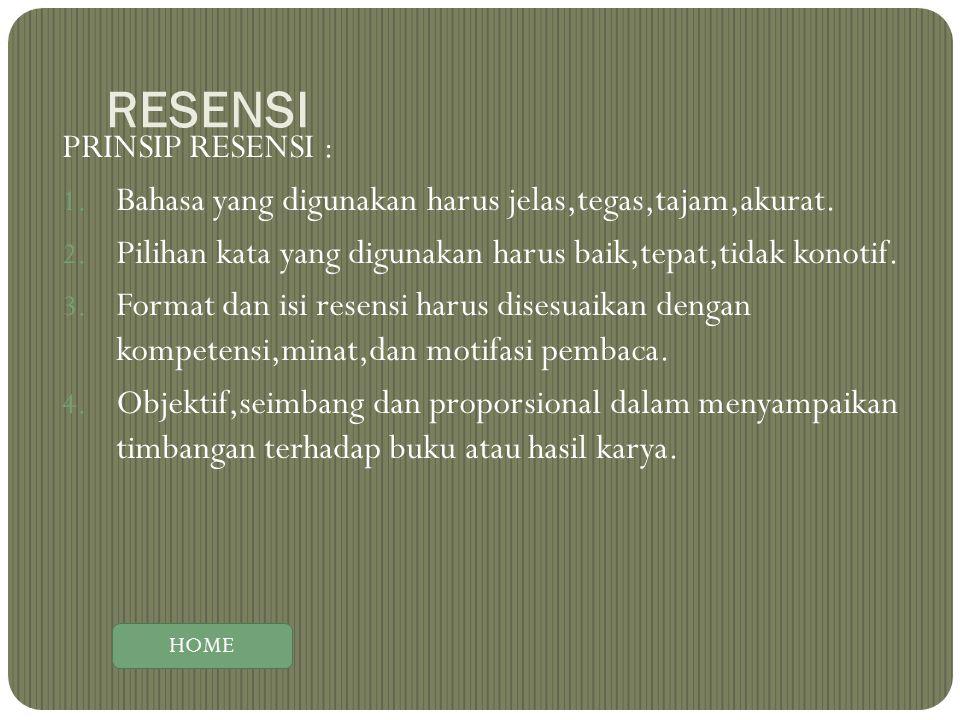 RESENSI PRINSIP RESENSI :
