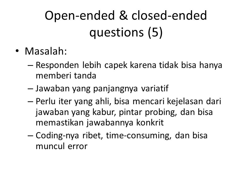 Open-ended & closed-ended questions (5)