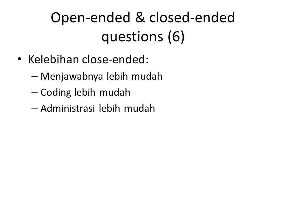 Open-ended & closed-ended questions (6)