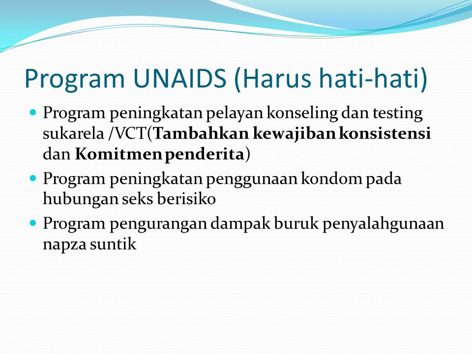 Program UNAIDS (Harus hati-hati)