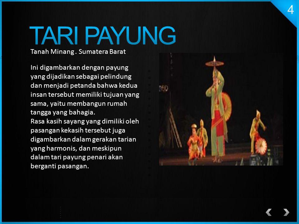 TARI PAYUNG Tanah Minang . Sumatera Barat