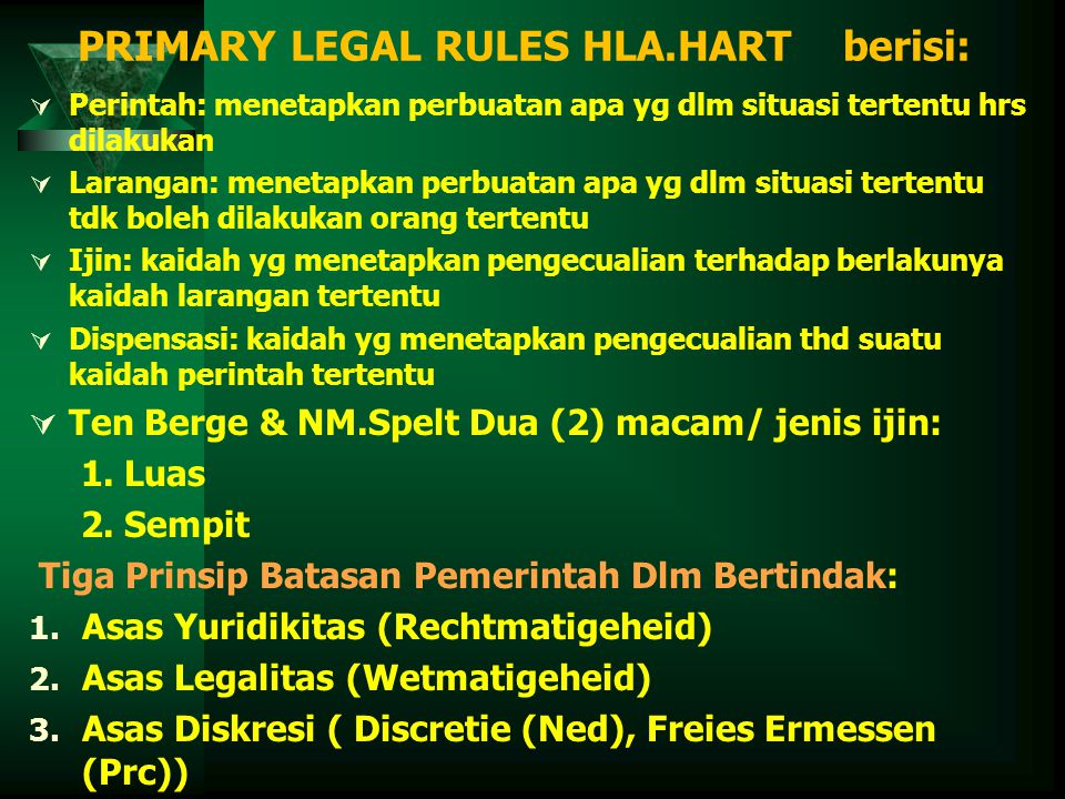 PRIMARY LEGAL RULES HLA.HART berisi: