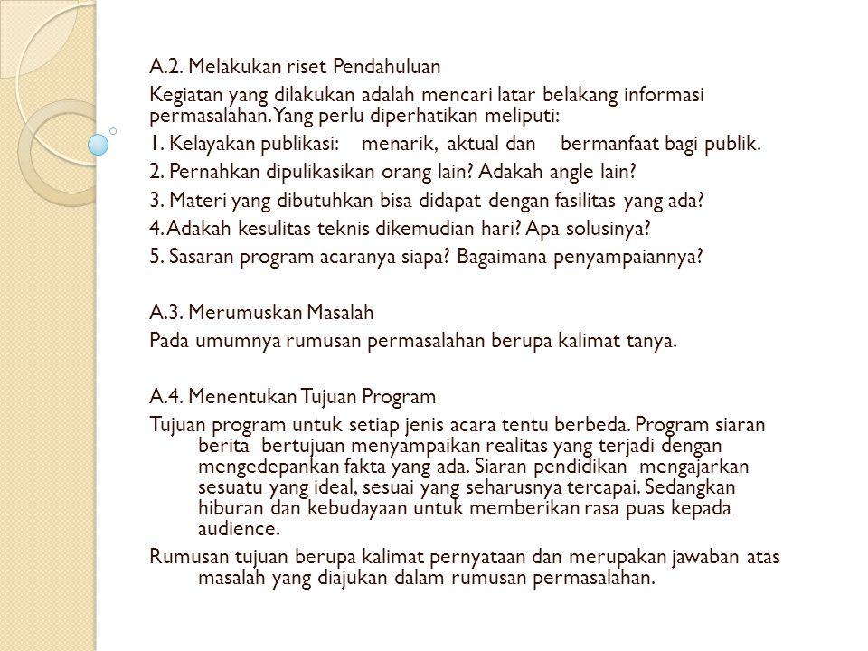 A.2. Melakukan riset Pendahuluan