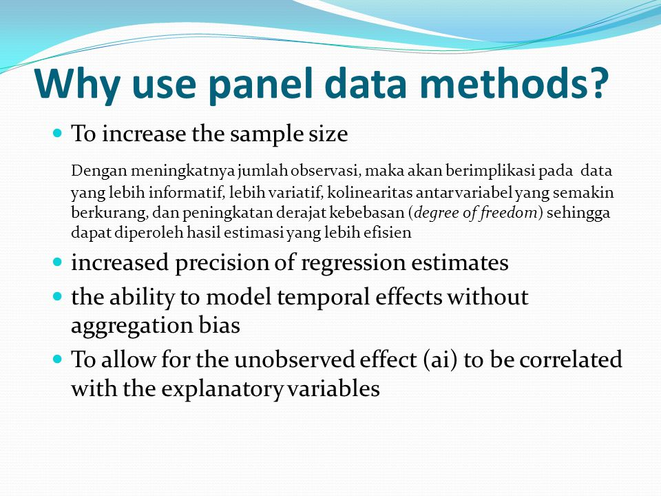 Why use panel data methods