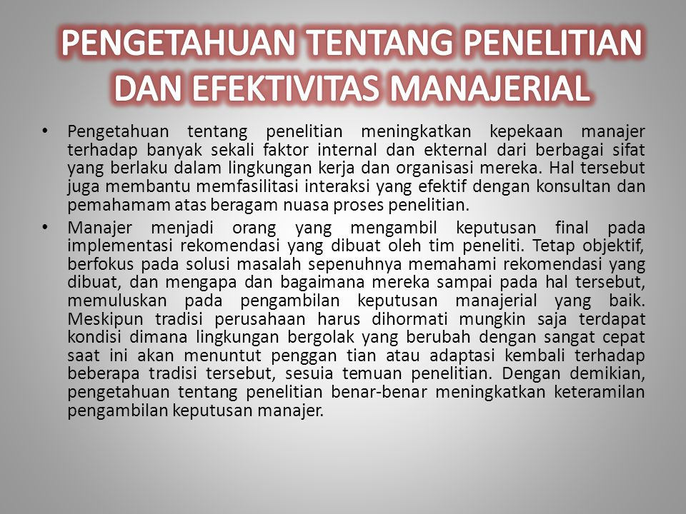 PENGETAHUAN TENTANG PENELITIAN DAN EFEKTIVITAS MANAJERIAL